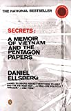 Product picture for Secrets: A Memoir of Vietnam and the Pentagon Papers by Daniel Ellsberg