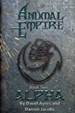 img - for Anumal Empire: Alpha (Volume 2) book / textbook / text book