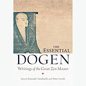 The Essential Dogen Hörbuch