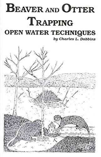 Otter Fur (Beaver and Otter Trapping - Open Water Techniques by Charles L. Dobbins)