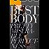 Best Body: Pretty, Miserable, Perfectness a Memoir of an Eating Disorder
