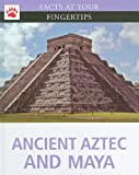 Ancient Aztec and Maya, Anita Croy, 1933834587