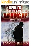 The Devil's Dream: Waking Up (The Devil's Dream Series #3)