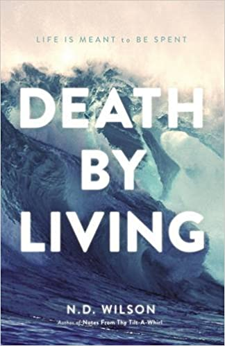 Download online Death by Living-International Edition: Life Is Meant to Be Spent PDF, azw (Kindle), ePub