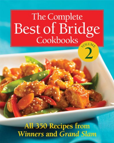 The Complete Best of Bridge Cookbooks Volume Two by The Editors of Best of Bridge