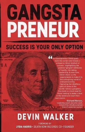 Download Gangstapreneur: Success Is Your Only Option pdf