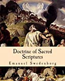 Doctrine of Sacred Scriptures, Emanuel Swedenborg, 1461195810