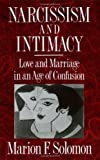 Narcissim and Intimacy, Marion F. Solomon and Marion Fried Solomon, 0393309169