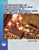 Fundamentals of Microcontrollers and Applications in Embedded Systems with PIC Microcontrollers 1st Edition