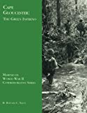 Cape Gloucester: The Green Inferno (Marines in World War II Commemorative Series)