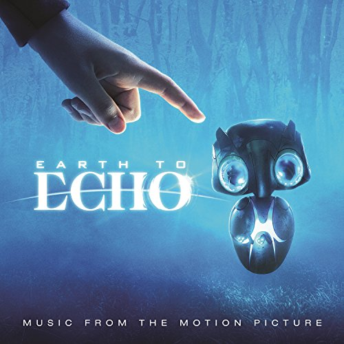 Earth to Echo (2014) Movie Soundtrack