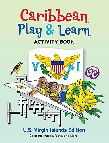 Activity Caribbean - Caribbean Play & Learn Activity Book: U.S. Virgin Islands Edition