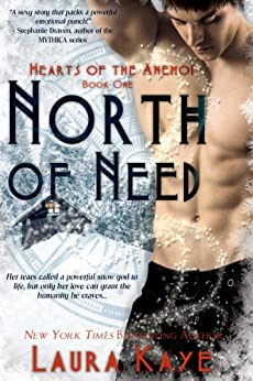 North of Need (Hearts of the Anemoi Book 1) by [Kaye, Laura]