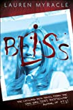 Front cover for the book Bliss by Lauren Myracle