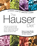 img - for The Hauser Diet: A Fresh Look At Healthy Living! book / textbook / text book