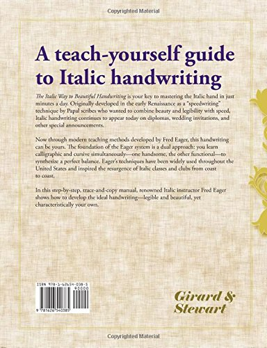 The Italic Way To Beautiful Handwriting Cursive And Calligraphic Fred Eager 9781626540385 Amazon Books