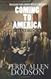 Coming to America Handbook, Terry Allen Dodson, 1937981770