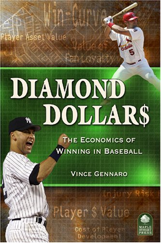 Read Online Diamond Dollars: The Economics of Winning in Baseball pdf epub