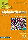 """Trait d'union - Cahier d'exercices """"Alphabétisation pour adlutes"""""""