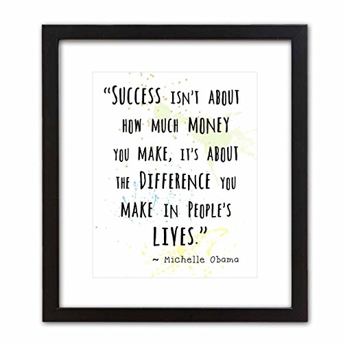 Wall Art Print ~ MICHELLE OBAMA Famous Quote: 'Success....' (8