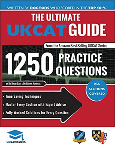 The Ultimate UKCAT Guide: 1250 Practice Questions: Fully Worked