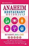Anaheim Restaurant Guide 2019: Best Rated Restaurants in Anaheim, California - 500 Restaurants, Bars and Cafés recommended for Visitors, 2019