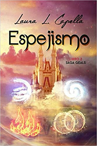 Espejismo (Geals) (Spanish Edition): Laura L. Capella: 9781522053910: Amazon.com: Books