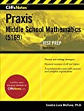 img - for CliffsNotes Praxis Middle School Mathematics (5169), 2nd Edition book / textbook / text book