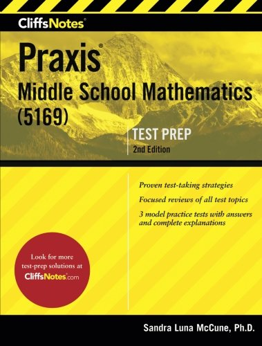 CliffsNotes Praxis Middle School Mathematics (5169), 2nd Edition