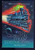 img - for The Celestial Steam Locomotive (The Song of Earth) book / textbook / text book