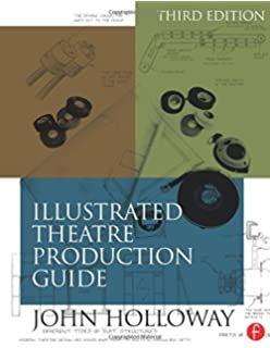 Hinges illustrated theatre production guide, 2nd edition [book].