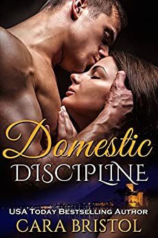 Domestic Discipline by [Bristol, Cara]