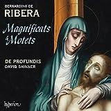 Ribera: Magnificats & Motets by De Profundis