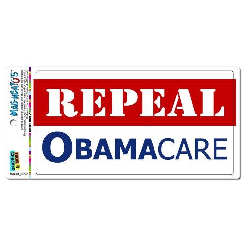 Graphics and More Repeal Obamacare - Anti Obama MAG-NEATOS(TM) Automotive Car Refrigerator Locker Vinyl Magnet