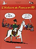 img - for L'Histoire De France En BD: De 1789 a Nos Jours (French Edition) book / textbook / text book