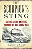 The Scorpion's Sting, James Oakes, 0393239934