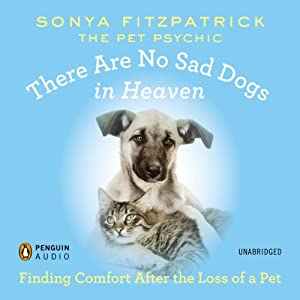 There Are No Sad Dogs in Heaven Audiobook