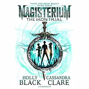 Magisterium: The Iron Trial Audiobook