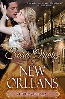 New Orleans (The Civil War Saga Book 1) by [Orwig, Sara]
