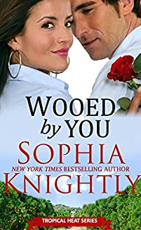 Wooed By You: Alpha Male Romance | Tropical Heat Series, Book 1 by Sophia Knightly ebook deal