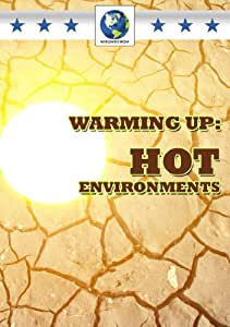 Warming Up: Hot Environments