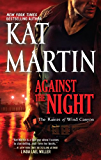 Against the Night (The Raines of Wind Canyon Book 5)