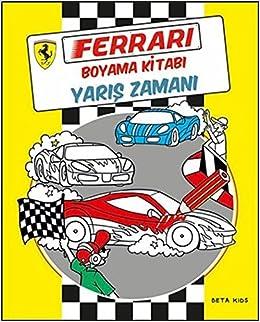 Ferrari Boyama Kitabi Yaris Zamani 9786053336310 Amazoncom Books