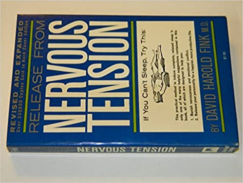 Book Release From Nervous Tension; Revised and Expanded