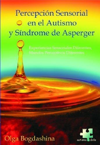 Percepción Sensorial en el Autismo y Síndrome de Asperger