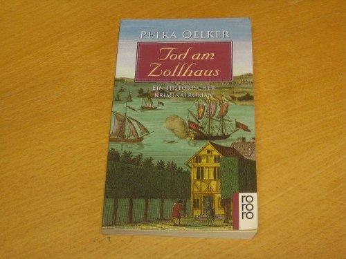 Tod am Zollhaus : ein historischer Roman.