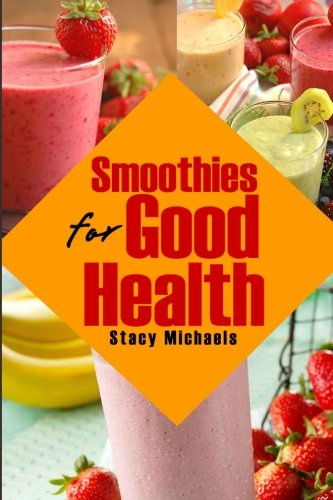smoothies for good health - 3