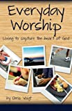 Everyday Worship, Chris Voigt, 1475185189