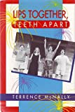 Lips Together, Teeth Apart, Terrence McNally, 1568650809