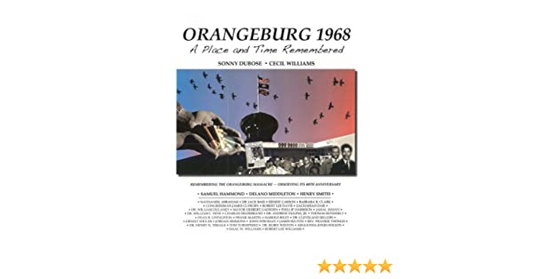 Orangeburg 1968: A Place and Time Remembered (Distributed for Cecil
